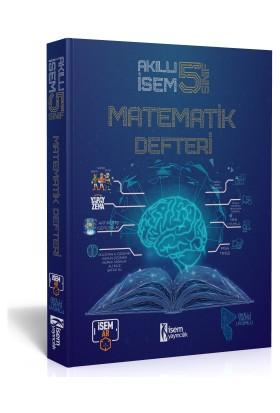 İSEM Yayıncılık 5. Sınıf Akıllı Isem Matematik Defteri
