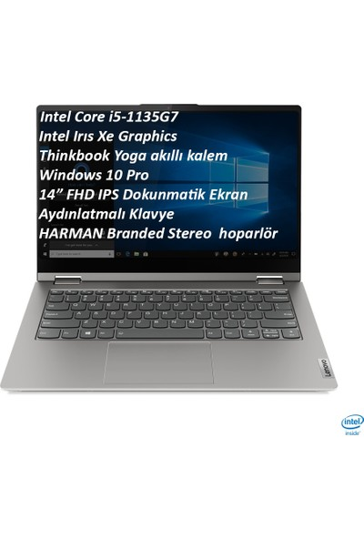 "Lenovo Thinkbook 14S Yoga Itl Intel Core I5-1135G7 40GB 1 Tb SSD Intel Iris Xe Graphics Win 10 Pro 14"" Fhd Dokunmatik Ekran Kalem Taşınabilir Bilgisayar 20WE0033TX013"