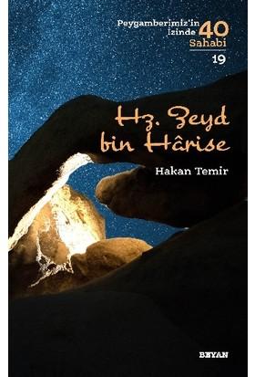 Hz. Zeyd Bin Harise (Peygamberimiz'in Izinde 40 Sahabi/19) - Hakan Temir