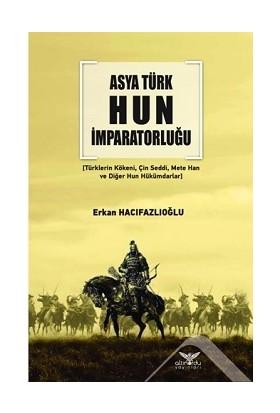 Altınordu Yayınları Asya Türk Hun Imparatorluğu