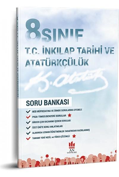 An Yayınları 8. Sınıf T.C. İnkılap Tarihi ve Atatürkçülük Soru Bankası