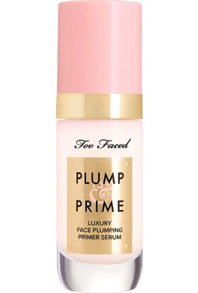 Too Faced Plump And Prime Yüz Serumu 30 ml