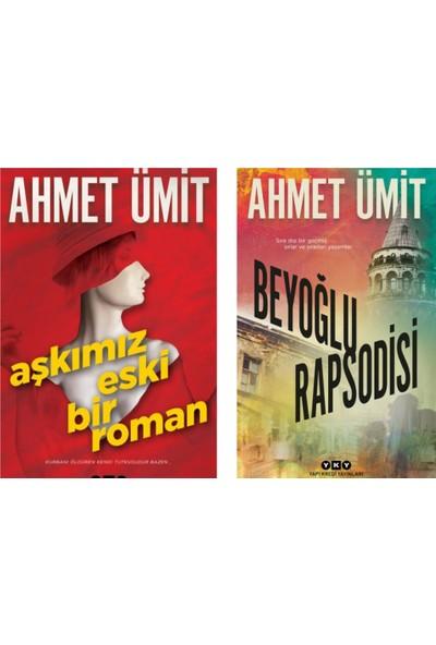 Aşkımız Eski Bir Roman - Beyoğlu Rapsodisi - Ahmet Ümit Kitap Seti