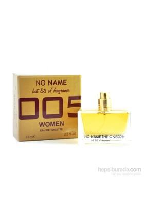 No Name 005 The One Edt 75 Ml Kadın Parfüm