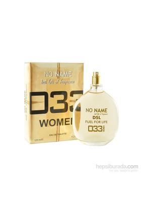 No Name 033 Dsl Fuel For Life Edt 100 Ml Kadın Parfüm