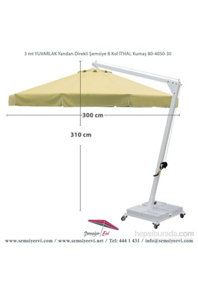 Şemsiye Evi 3 Yuvarlak Yandan Direk Bahçe Şemsiyesi İthal Kumaş 80-4050-30