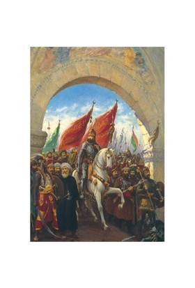 İstanbulun Fethi / Entering To Constantinople