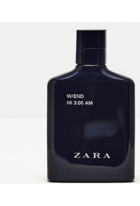Zara W/End Till 3:00 Am 100 Ml