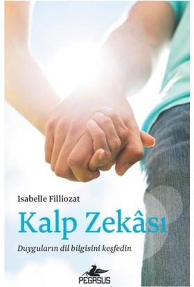 Kalp Zekası - Isabelle Filliozat