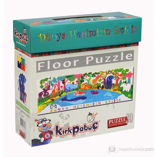 Kırkpabuc Dünya Hepimizin Evidir (30 Parçalık Floor Karton Puzzle )