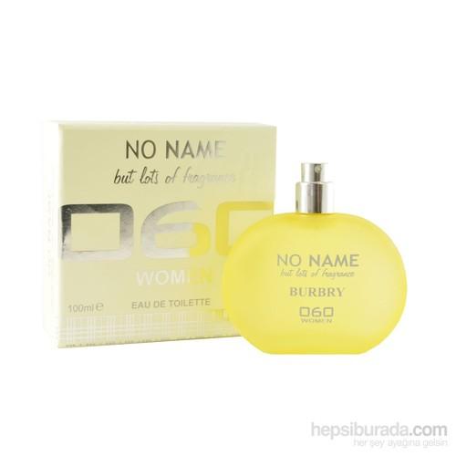 No Name 060 Burbry 100 Ml Kadın Parfüm