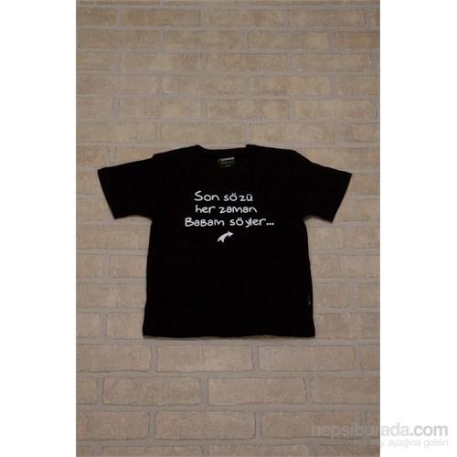 Köstebek Son Sözü Babam Söyler Çocuk T-Shirt