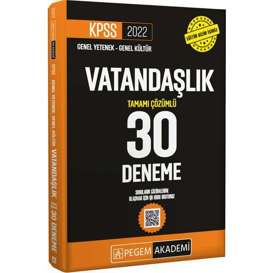 Pegem Akademi Yayıncılık 2022 KPSS Genel Yetenek - Genel Kültür Vatandaşlık 30 Deneme