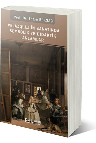 Velazquez'in Sanatında Sembolik ve Didaktik Anlamlar - Engin Beksaç