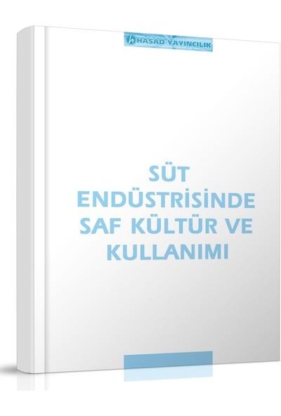 Hasad Süt Endüstrisinde Saf Kültür ve Kullanımı Kitabı