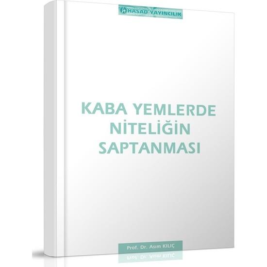 Hasad Kaba Yemlerde Niteliğin Saptanması Kitabı