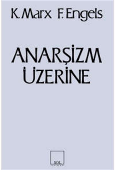 Erguvani Yayınevi Anarşizm Üzerine