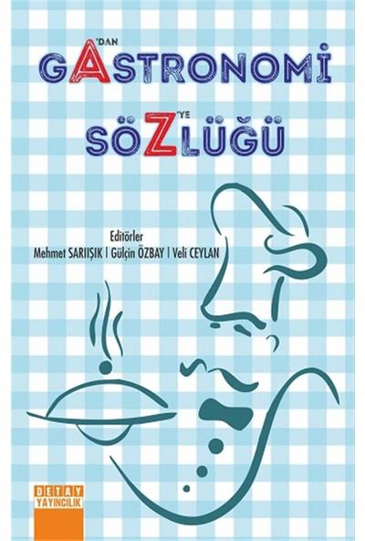 Sia Kitap Gastronomi Sözlüğü A'dan Z'ye ( Ciltli)