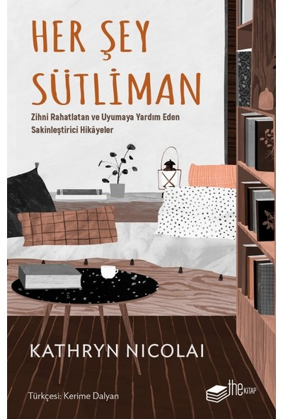 Her Şey Sütliman - Kathryn Nicolai