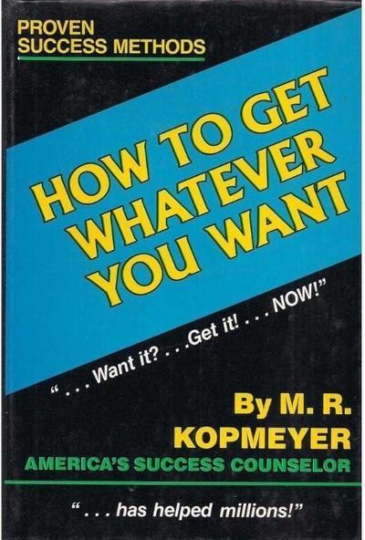 ABC Medya Yayınları How To Get Whatever You Want Martinez
