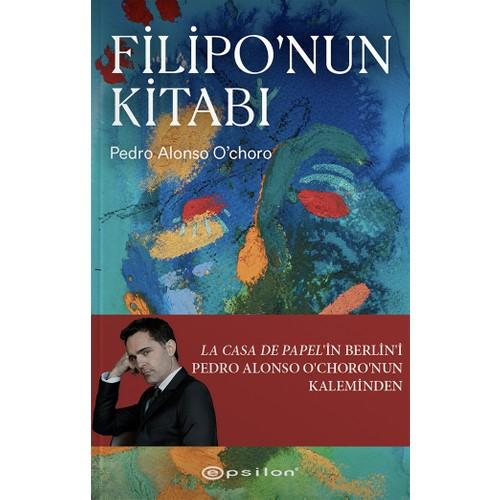 Filipo'nun Kitabı - Pedro Alonso O'choro