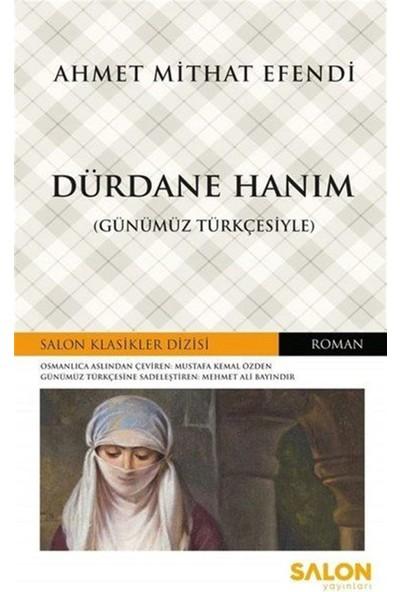 Salon Yayınları Dürdane HanıM - Komisyon