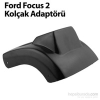 Ford Focus 2 Kolçak Adaptörü