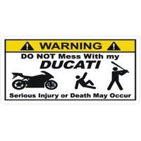 Sticker Masters Dont Mess My Ducati Sticker
