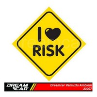 Dreamcar Vantuzlu Amblem ''I LOVE RISK'' 3300720