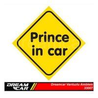 Dreamcar Vantuzlu Amblem ''PRINCE IN CAR'' (Cam Yüzeylere Yapıştırılabilir.) 3300752.
