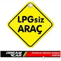 Dreamcar Vantuzlu Amblem ''Lpg'siz Araç'' (Pürüzsüz tüm yüzeylere yapıştırılabilir.) 3300760