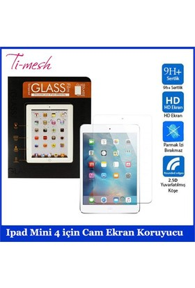 Ti-Mesh Ipad Mini 4 İçin Cam Ekran Koruyucu