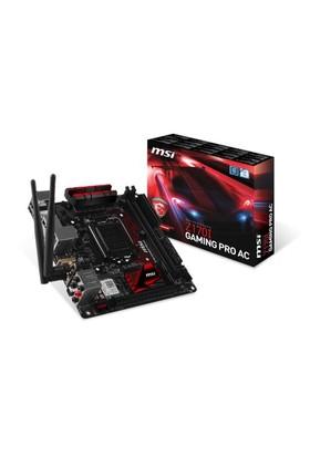 MSI Z170I GAMING PRO AC Intel Z170 3200MHz(OC) DDR4 Soket 1151 mITX Anakart
