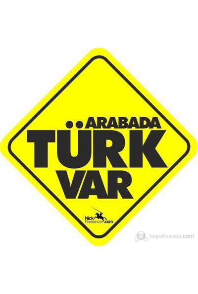 Arabanızda Mesaj Var – Türk Var