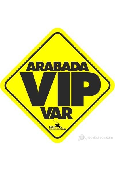 Arabanızda Mesaj Var – VIP