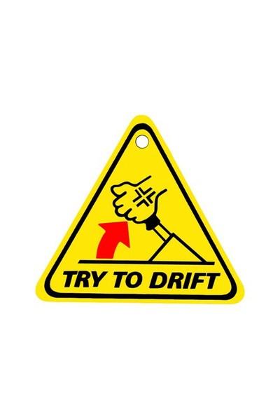"Z tech "" TRY TO DRiFT "" Pleksi Sticker"