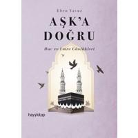 Aşk'a Doğru - Ebru Yavuz