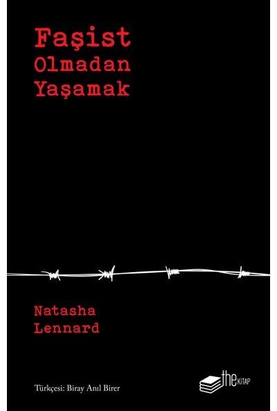 Faşist Olmadan Yaşamak - Natasha Lennard