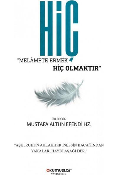 Hiç - Mustafa Altun