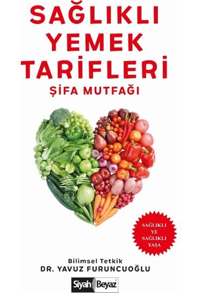 Sağlıklı Yemek Tarifleri - Şifa Mutfağı - Beyhan Vatandaş
