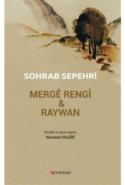 Merge Rengi ve Raywan - Sohrab Sepehri