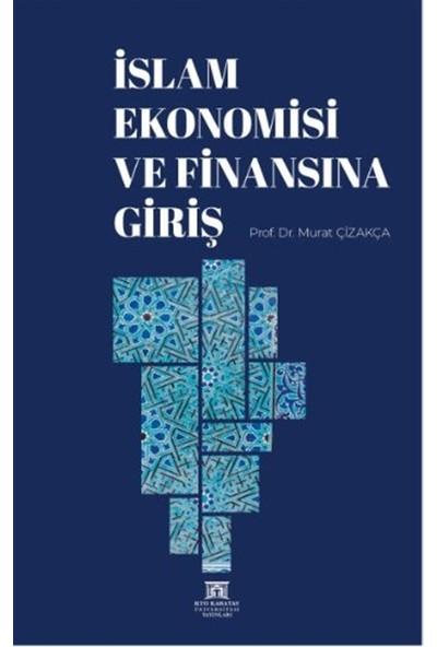 Islam Ekonomisi ve Finansına Giriş - Murat Çizakça