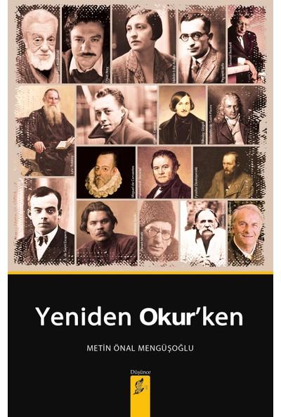 Yeniden Okur'ken - Metin Önal Mengüşoğlu