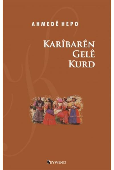 Karibaren Gele Kurd - Ahmede Hepo