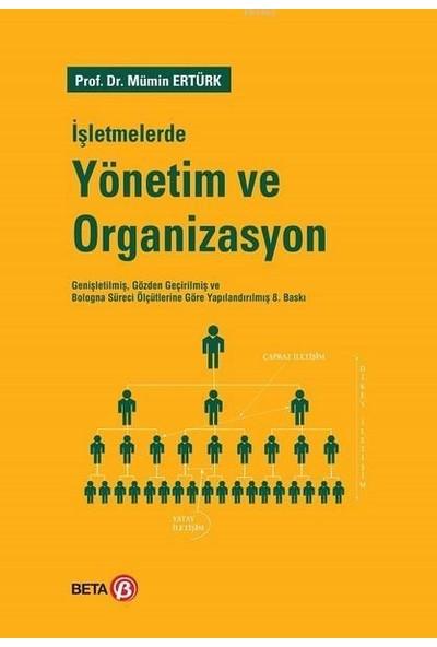 Işletmelerde Yönetim ve Organizasyon -Mümin Ertürk