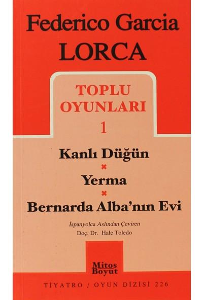Toplu Oyunları 1 Kanlı Düğün / Yerma / Bernarda Alba'nın Evi - Federico Garcia Lorca