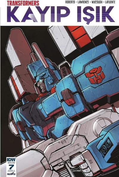 Transformers Kayıp Işık Bölüm 7 (Kapak A) - James Roberts