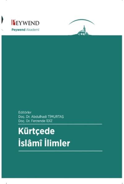 Kürtçe'de İslami İlimler - Abdulhadi Timurtaş