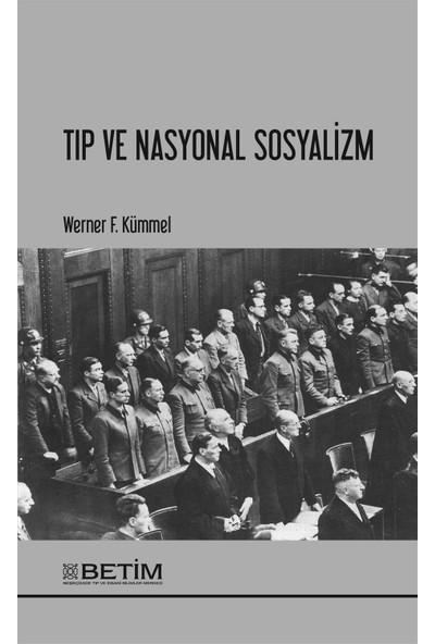 Tıp ve Nasyonal Sosyalizm - Werner F. Kümmel