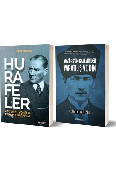 Atatürk'ün Kaleminden Yaratılış ve Din & Hurafeler: Atatürk'e Yönelik Kara Propaganda 2 Kitap Set - Fehmi İlkay Çeçen - Ümit Doğan